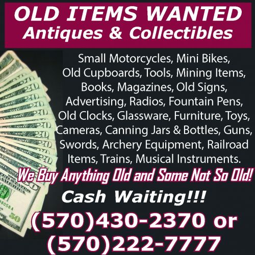 OLD ITEMS WANTED - For Sale - Antiques - Paper Shop - Free